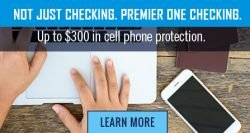 Cell phone image with Premier One checking offers cell phone protection
