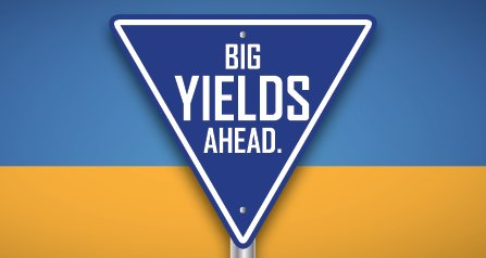 Big yields ahead